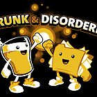 Drunk &amp; Disorderly by Nathan Davis