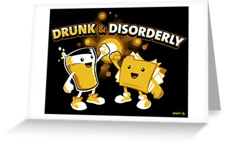 Drunk & Disorderly by Nathan Davis