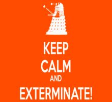 Keep Calm and Exterminate! Kids Clothes