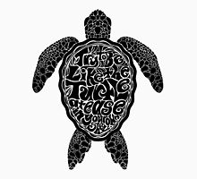 Try to Be Like the Turtle Unisex T-Shirt