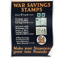 War savings stamps Make your sixpences grow into pounds 383 Poster
