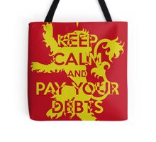 Keep Calm and Pay Your Debts Tote Bag