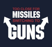 Top Gun - Too Close for Missiles Switching to Guns by metacortex