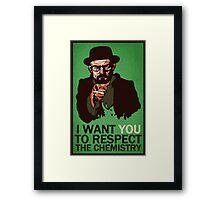 Respect the Chemistry Print Framed Print