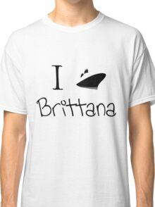 I ship Brittana! Classic T-Shirt