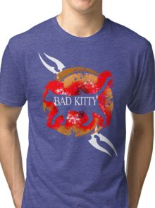 bad kitty Tri-blend T-Shirt