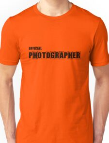 Official Photographer TShirt and Hoodie Unisex T-Shirt