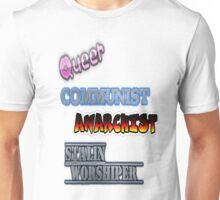 Queer Communist Anarchist Stalin Worshipper  Unisex T-Shirt