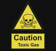 Caution Toxic Gas by bassdmk