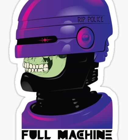 FULL MACHINE Sticker