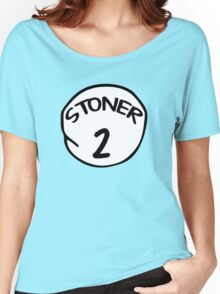 Stoner 2 Women's Relaxed Fit T-Shirt