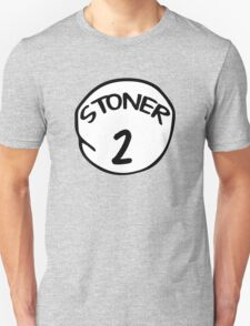 Stoner 2 Unisex T-Shirt