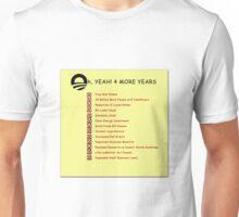 Politics: Obama Unisex T-Shirt