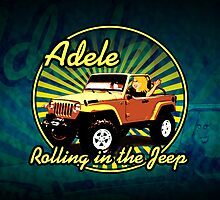 Adele - Rolling In The Jeep (Print Version) by Rodrigo Marckezini