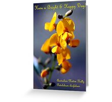 Have a Bright & Happy Day!  Greeting Card