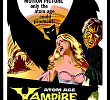 Atom Age Vampire - Classic B-Movie by metacortex
