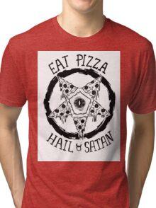 Eat Pizza Hail Satan Tri-blend T-Shirt