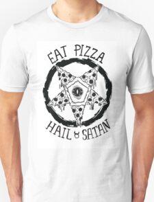 Eat Pizza Hail Satan T-Shirt