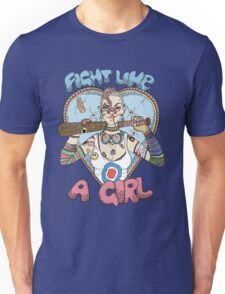 Fight Like A Girl - Fight Like A Tank Girl (Tank Girl) Unisex T-Shirt