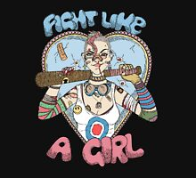 Fight Like A Girl - Fight Like A Tank Girl (Tank Girl) Unisex T-Shirt