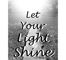 """Let Your Light Shine"" by Carter L. Shepard Photographic Print"