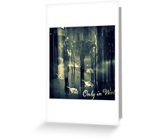 Only in Winter Greeting Card