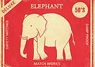 Elephant Safety Matches  by Terry  Fan