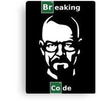 Breaking Code - Breaking Bad Parody Design for Programmers Canvas Print