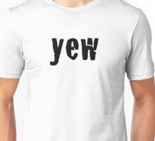 yew Unisex T-Shirt