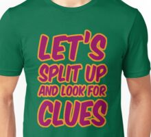 Lets-Split-Up Unisex T-Shirt