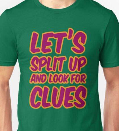 Lets-Split-Up Unisex T-Shirt
