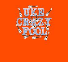 Uke Crazy Fool 3 Unisex T-Shirt