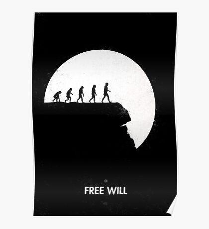 99 steps of progress - Free will Poster