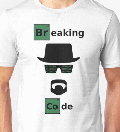 Breaking Code - Black/Green on White Bad Parody Design for Hackers Unisex T-Shirt