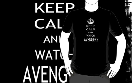 KEEP CALM AND WATCH AVENGERS by pharmacist89