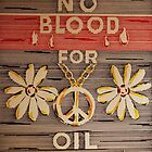 No Blood for Oil by Steve Boisvert