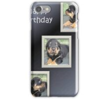 Rottweiler Collage Birthday Greeting iPhone Case/Skin