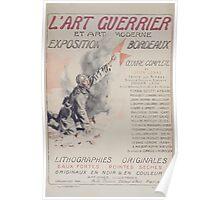 Lart guerrier et art moderne Exposition Bordeaux lithographies originales eaux fortes pointes seches Organisée par A Le Prince editeur dart Paris Poster