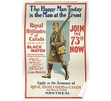 The happy man today is the man at the front Royal Highlanders of Canada join the 73rd now Poster
