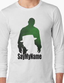 S5E7 Say my name Long Sleeve T-Shirt