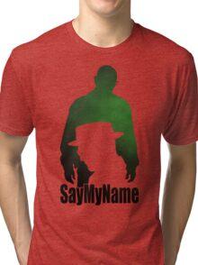 S5E7 Say my name Tri-blend T-Shirt