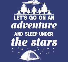Let's Go On An Adventure and Sleep Under The Stars Womens Fitted T-Shirt
