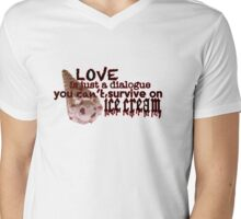 Love is Just a Dialogue Mens V-Neck T-Shirt