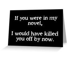 Killer Novelist Greeting Card