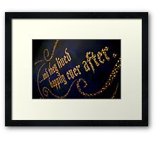 ...And They Lived Happily Ever After Framed Print