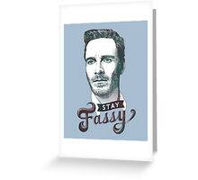 Stay Fassy (blue) Greeting Card