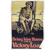 Bring him home with the Victory Loan Poster