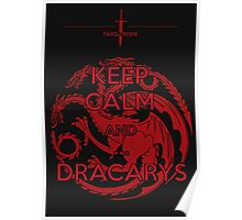 Keep Calm and...Dracarys Poster