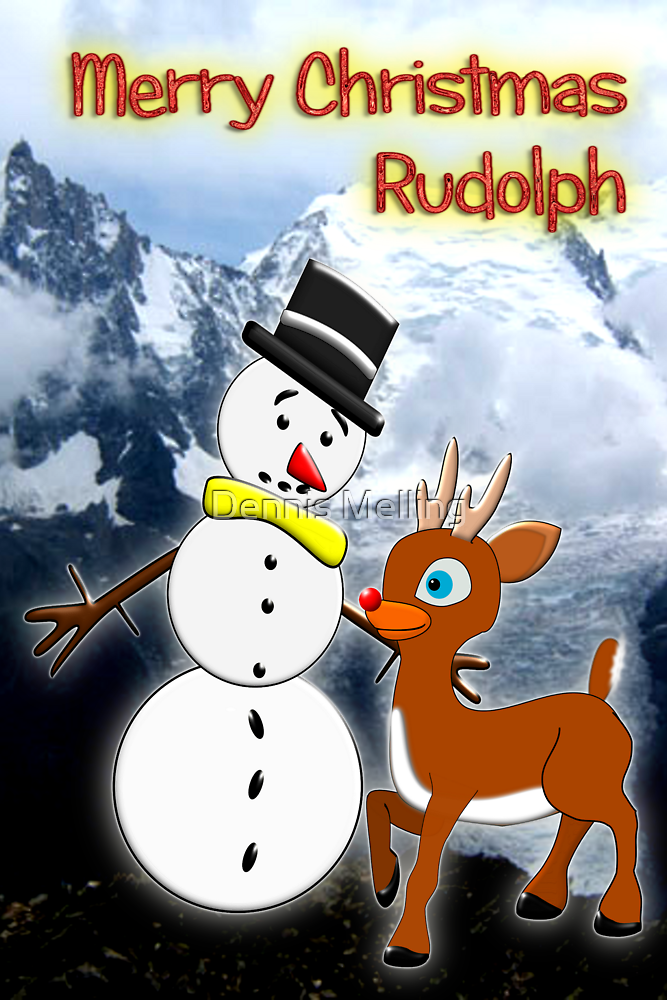 Rudolph and Frosty the Snowman in the Mountains by Dennis Melling