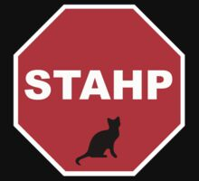 Stahp Sign by ShaneReid2